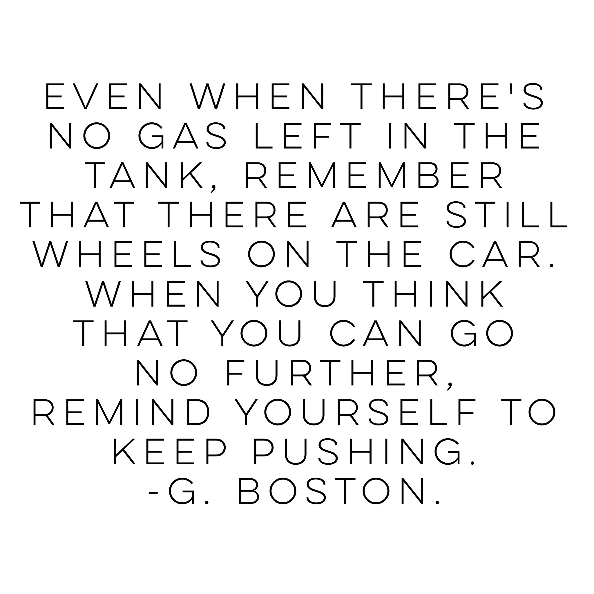Quotes from the Vault – Keep Pushing. | musings at random.